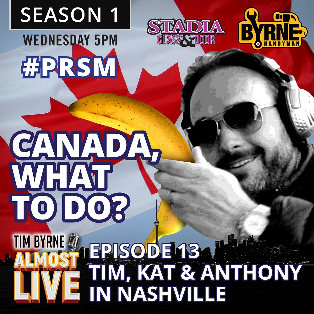 Episode 13 – Canada, what to do? Tim, Kat and Anthony in Nashville