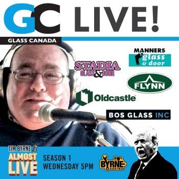 Episode 10 – Glass Canada Live!