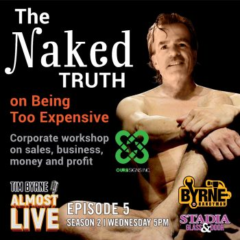 S02E05 – The Naked Truth (On Being Too Expensive)