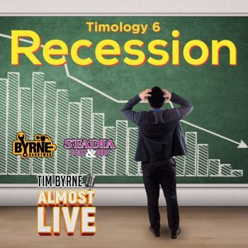 Timology 6 – Recession?