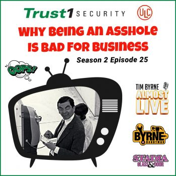 S02E25  – Why being an asshole is bad for business