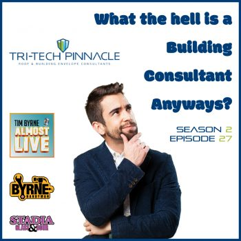 S02E27 – What the hell is a building consultant anyways?