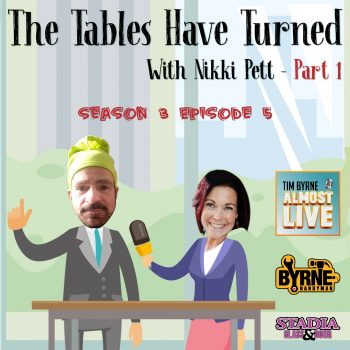 S03E05 – The Tables Have Turned with Nikki Pett part 1