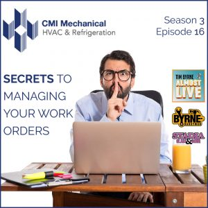 Managing work flow has become an obsession for most companies. For good reason. Getting high-quality information before you arrive at the job site can make a huge difference. Increasingly businesses are turning to third parties to manage their work orders. Today on the show Tim is joined by Patrick Griffith from CMI Mechaincal to talk about why that is a very bad idea. INSTAGRAM: @TimByrneAlmostLive TWITTER: @TimByrneAlmost FACEBOOK: Facebook.com/TimByrneAlmostLive