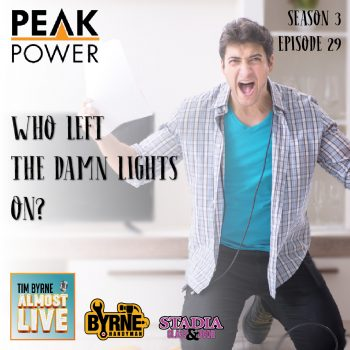Who left the damn lights on? with Peak Power