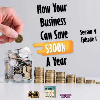 How your business can save $300k a year | Season 4 Episode 1