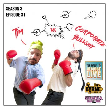 S03E31 – Tim vs. Corporate Bullshit – SEASON 3 FINALE!