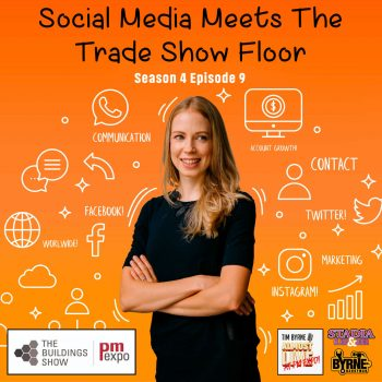 Social Media meets the trade show floor | Season 4 Episode 9