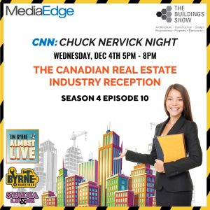 This going to be such an incredible event. MediaEdge Communications Inc. is hosting an evening of incredible food and drinks at Elephant & Castle. Just a short walk from Buildings Canada and #PMExpo. It starts at 4 p.m. on Wednesday, December 4th! This night was built for The Canadian #RealEstateIndustry. I'm going to be hosting a special recording of the show featuring your comments, complaints and compliments. Hope to see you there! #CNN #ChuckNervickNight