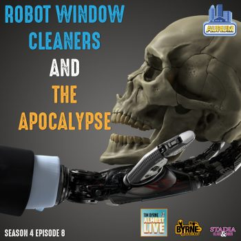 S04E08 – Robot window cleaners and the apocalypse